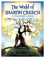 """The World of Sharon Creech"" teaching guide"